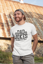 Load image into Gallery viewer, Dad Joke Shirt