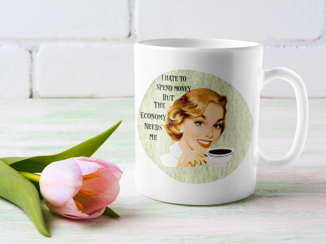 The Economy Needs Me Retro Ceramic Mug