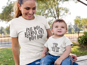 Mommy and Me Baby On Hip Shirt Set