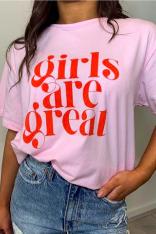 GIRLS ARE GREAT TEE