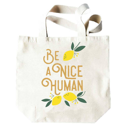 Be a Nice Human Tote - Party, Girl!