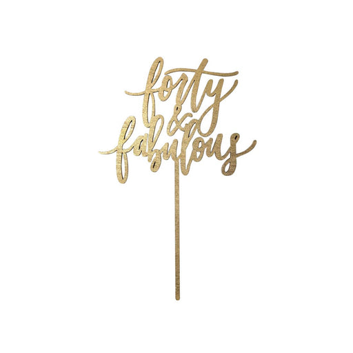 Forty and Fabulous Cake Topper - Gold
