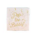 Pop The Bubbly Napkin by Cakewalk - Party, Girl!