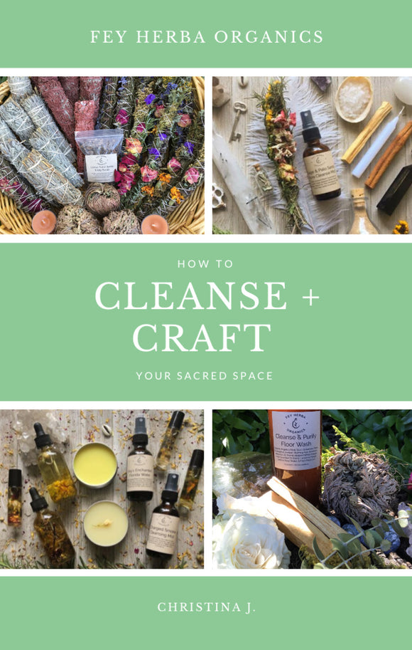 How To Craft + Cleanse Your Sacred Space EBOOK