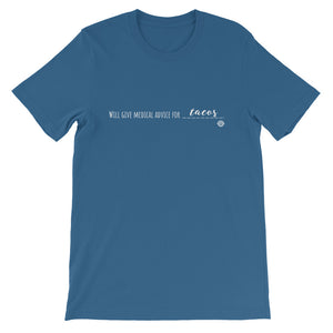 Will Give Medical Advice for Tacos Short-Sleeve Unisex T-Shirt