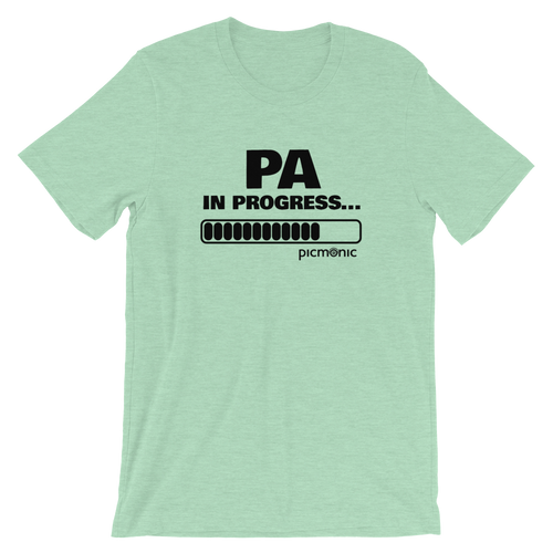 PA in Progress Short-Sleeve Unisex T-Shirt