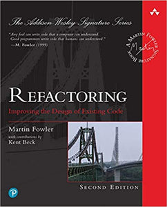 (PDF eTextbook) Refactoring: Improving the Design of Existing Code 2nd  Edition by Martin Fowler