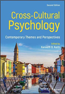 (PDF eTextbook) Cross-Cultural Psychology: Contemporary Themes and  Perspectives 2nd Edition by Kenneth D  Keith