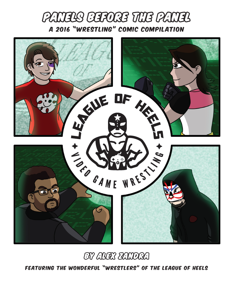 Panels Before the Panel #1 (a League of Heels PAX Wrestling comic compilation)