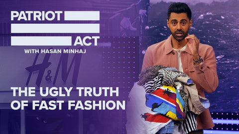 The Patriot Act Fast Fashion