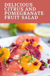 Easy and Delicious Citrus and Pomegranate Fruit Salad