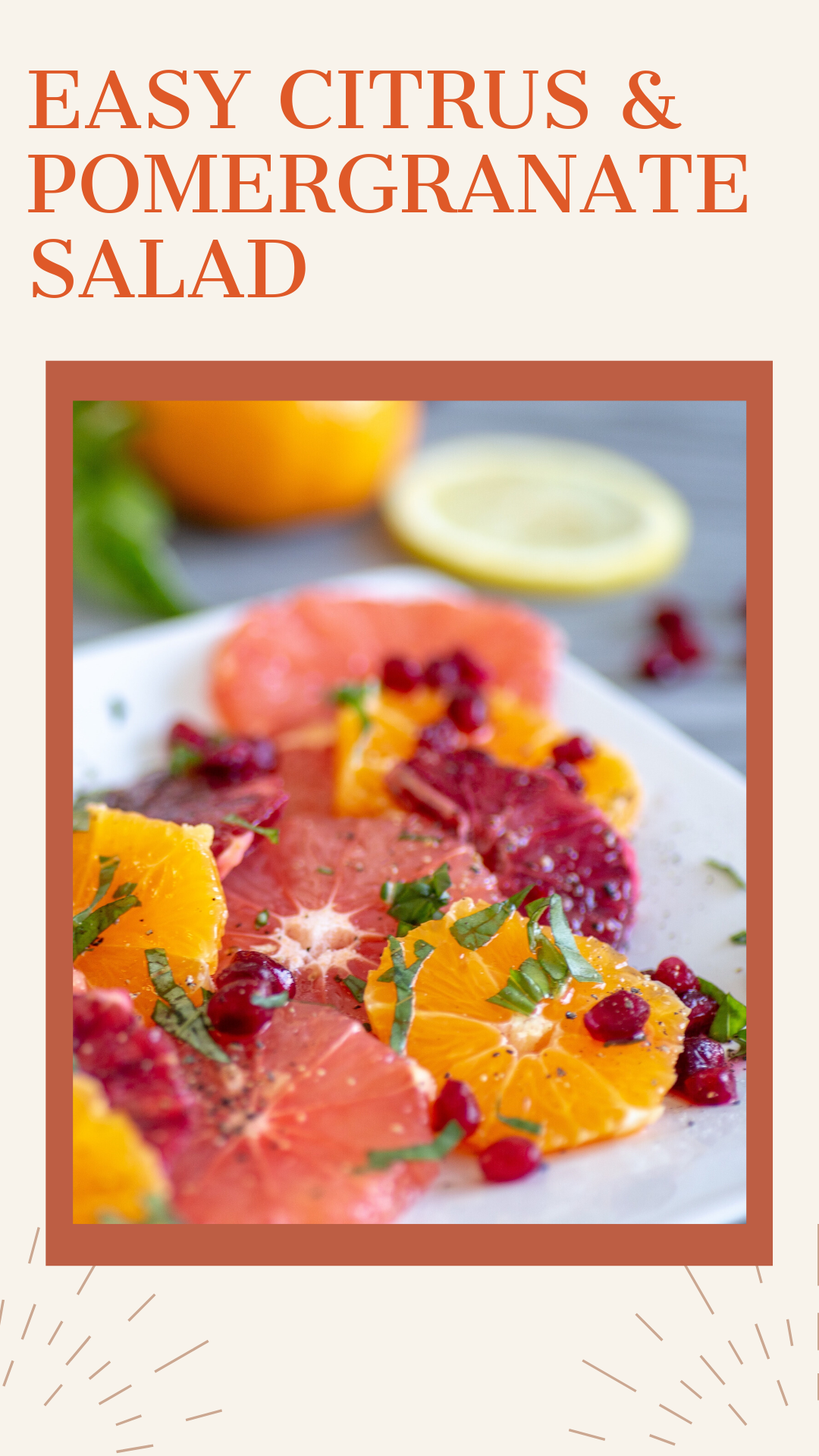 Easy and Delicious Citrus and Pomegranate Fruit Salad Recipe