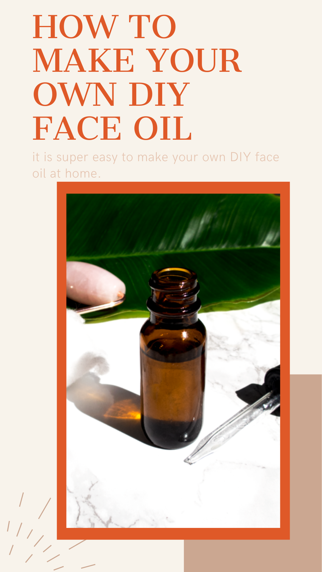 How to Make Your Own DIY Face Oil