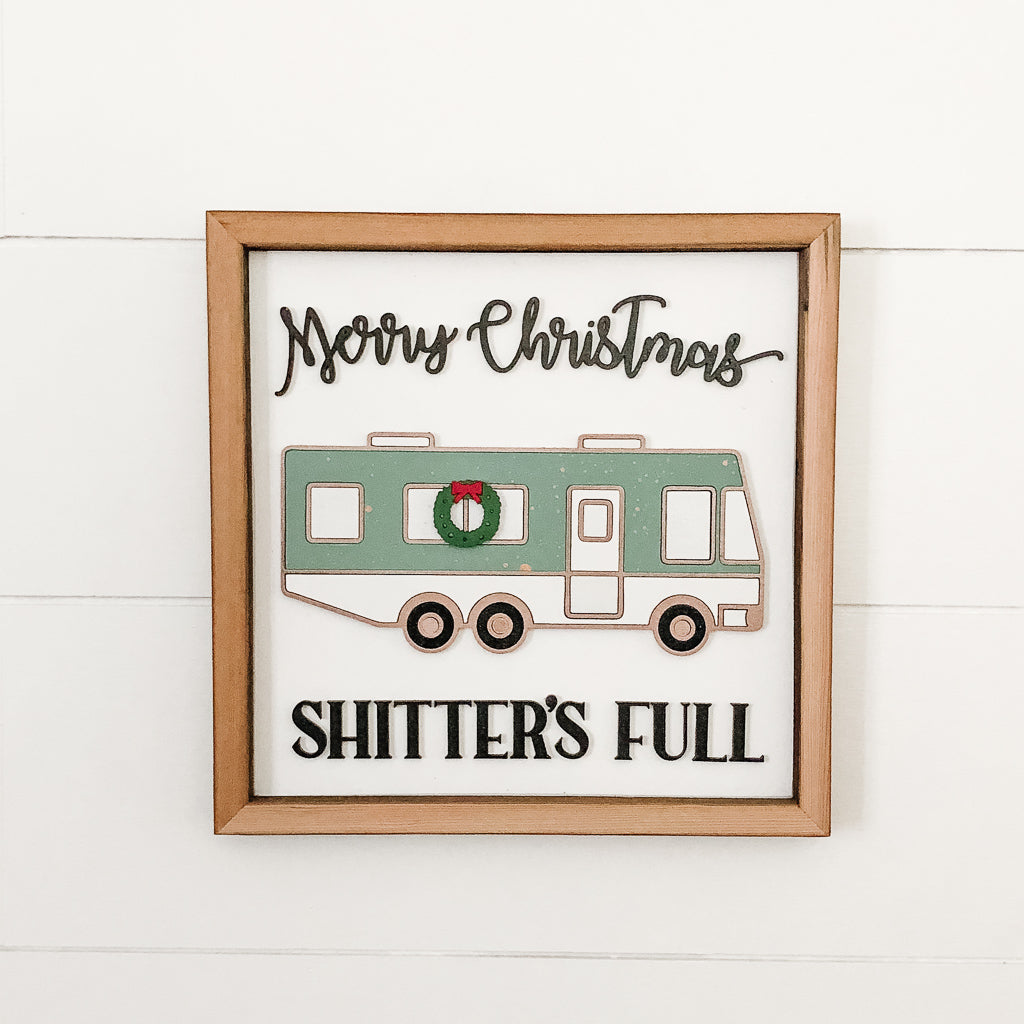 Merry Christmas Shitters Full Sign