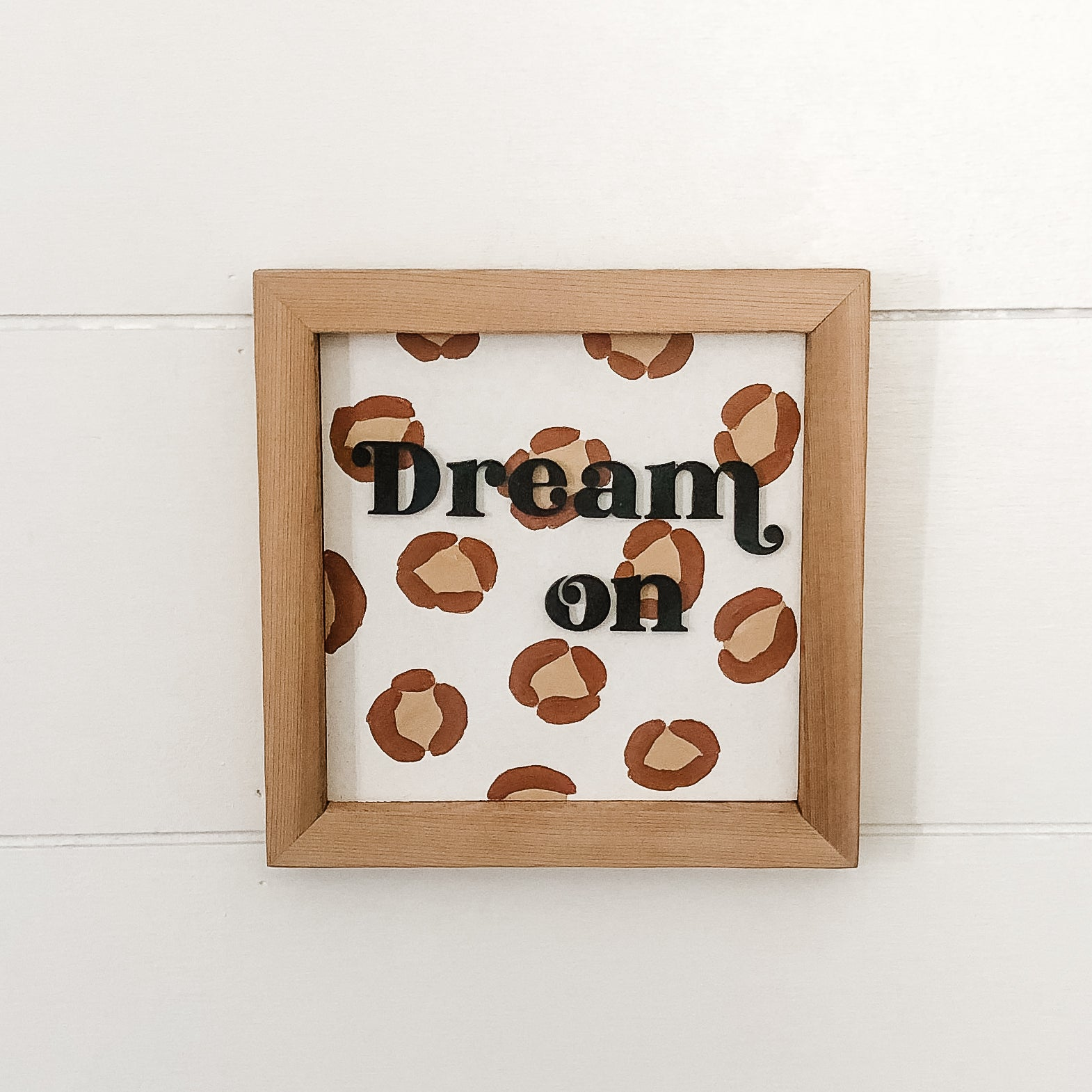 Dream On Leopard Print Sign