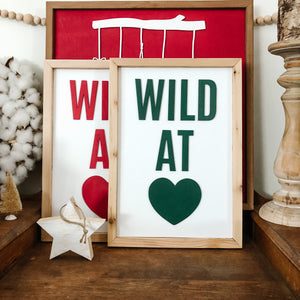 Wild at Heart Green Sign