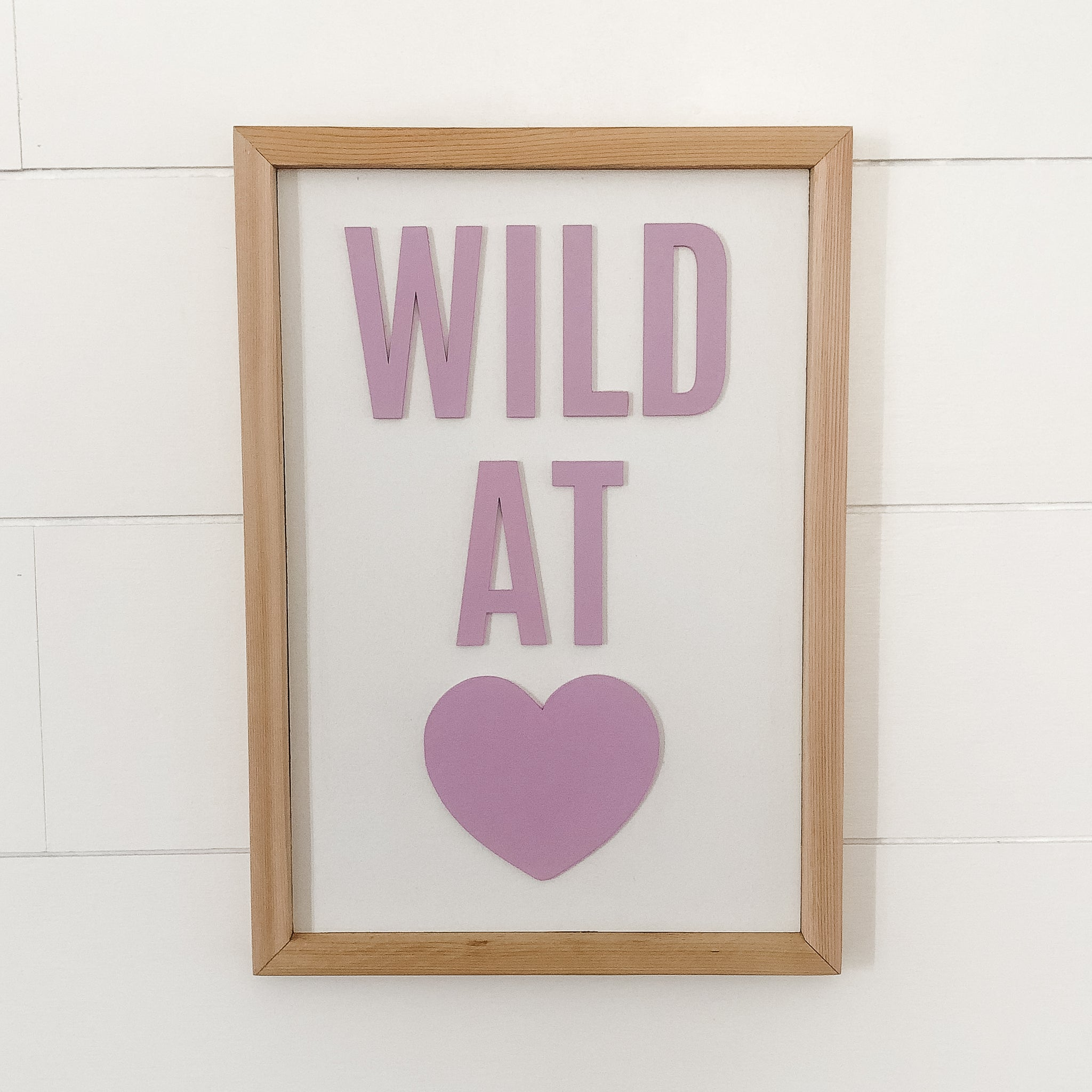 Wild at Heart Lavender Sign