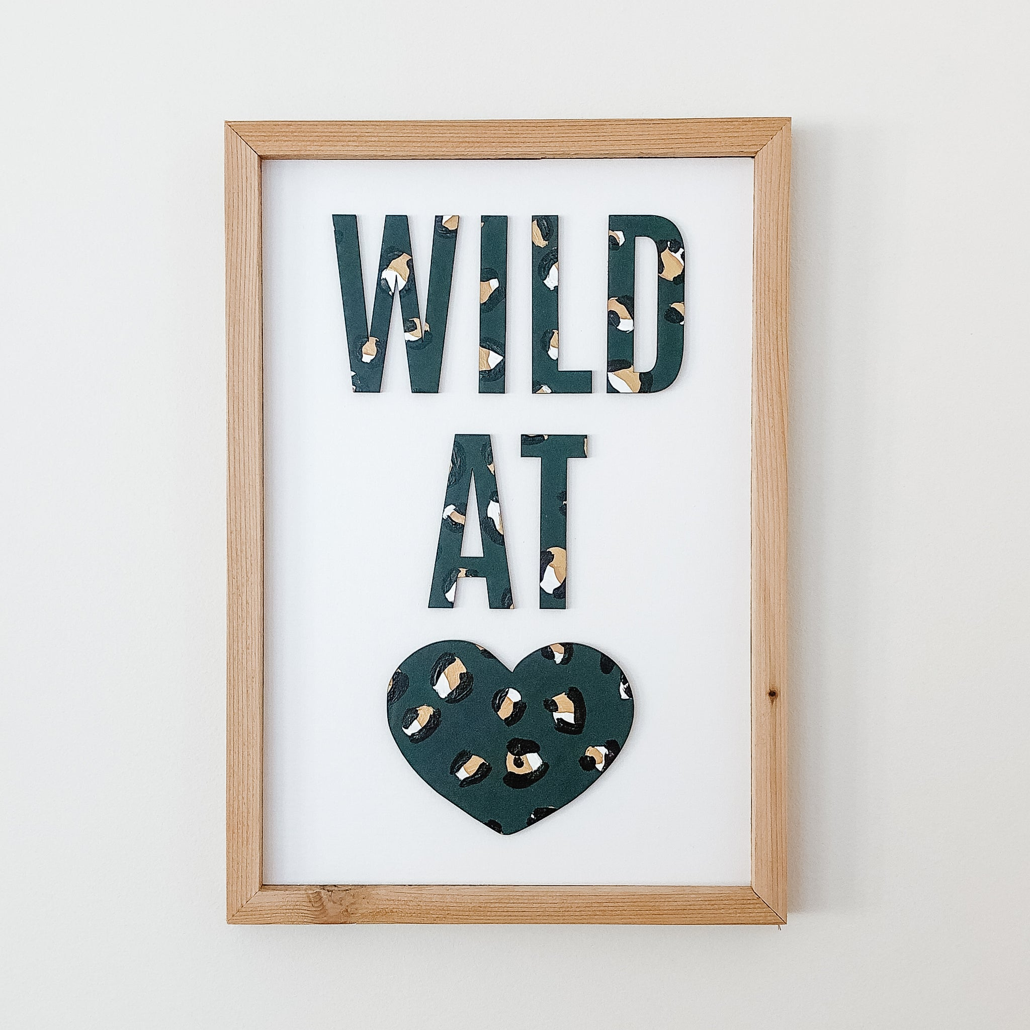 Wild at Heart Green/Gold Leopard Print Sign