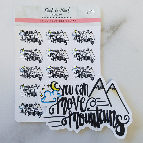 You Can Move Mountains: Stickers or Die Cut
