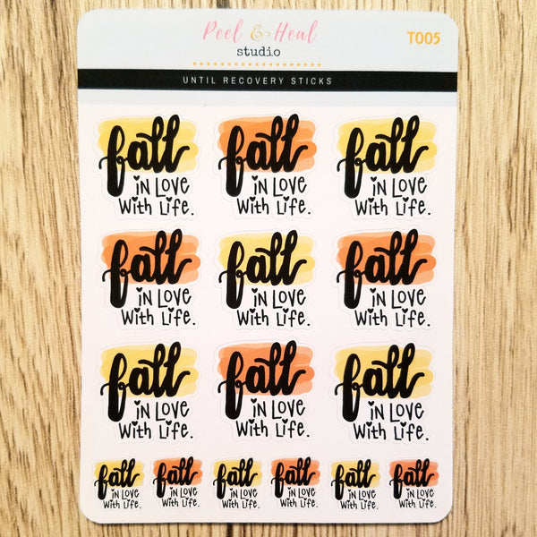 Fall in Love with Life - Peel & Heal Studio-Stickers