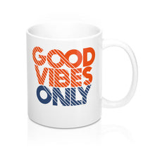 Load image into Gallery viewer, Good Vibes Only Mug