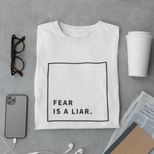 Load image into Gallery viewer, Fear is a Liar Tee
