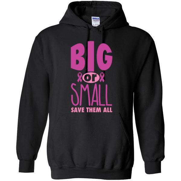 Big or Small Save Them All