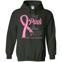 I Wear Pink for Someone Special