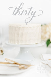 THIRTY - CAKE TOPPER