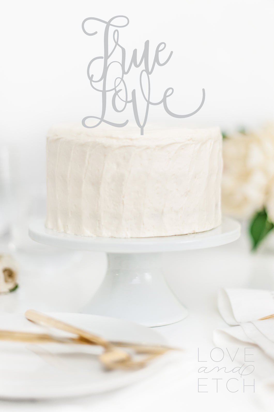 TRUE LOVE - CAKE TOPPER