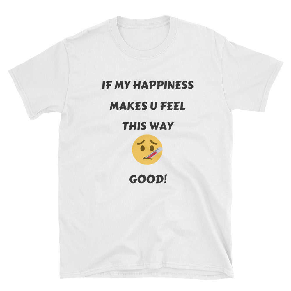 My Happiness Short-Sleeve Unisex T-Shirt
