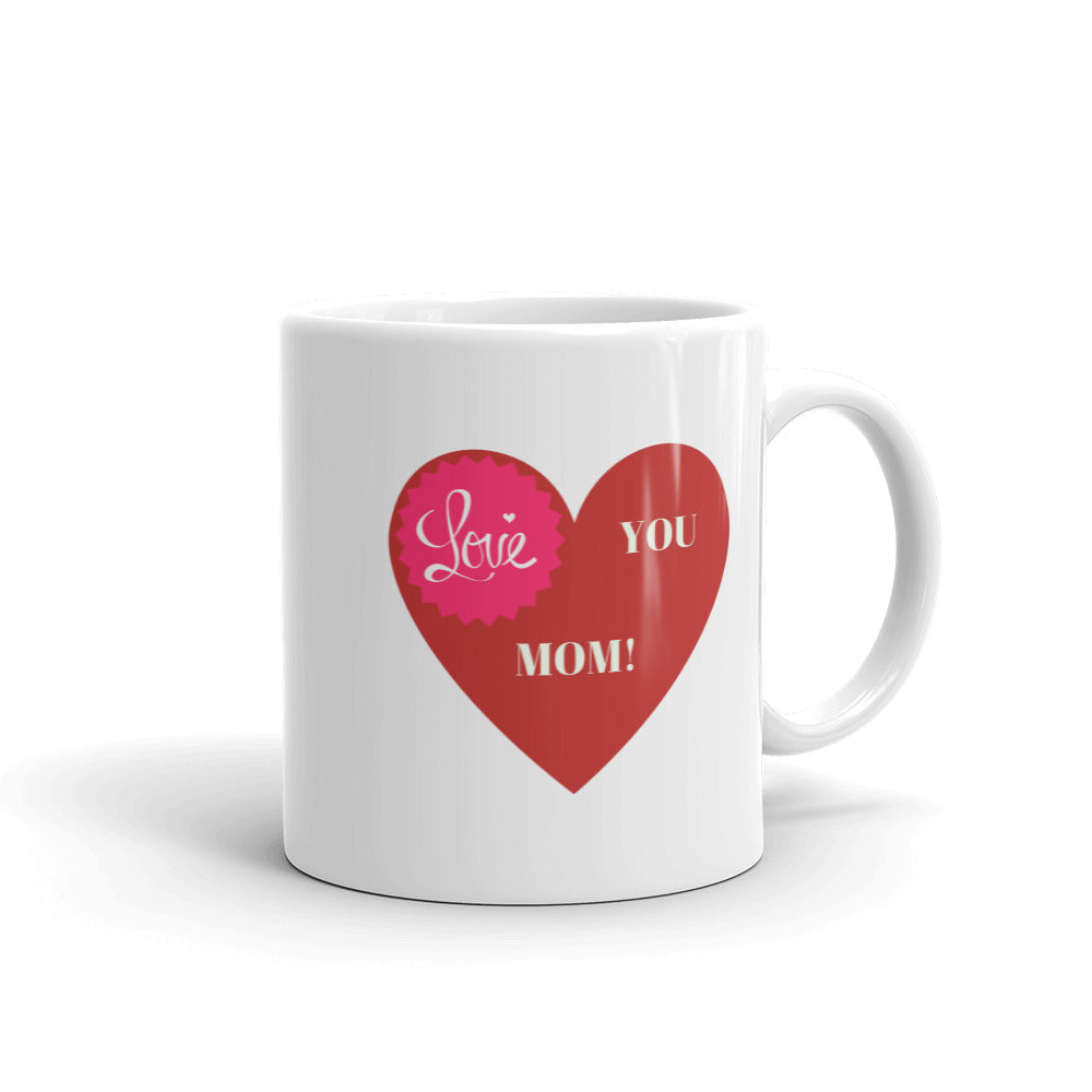 Love U Mom Coffee Mug
