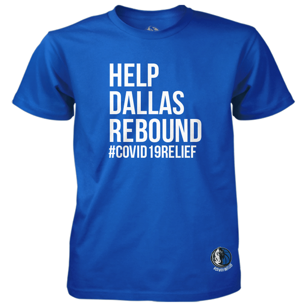 DALLAS MAVERICKS HELP DALLAS REBOUND COVID-19 RELIEF TEE