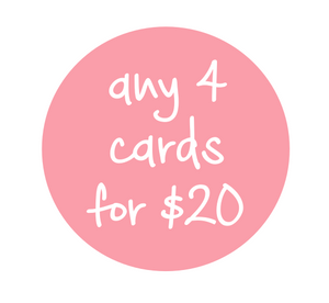 Any 4 cards for $20