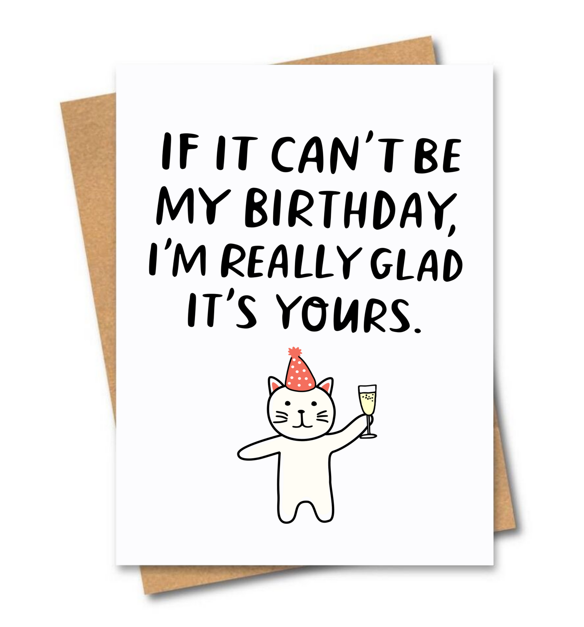 If It Can't Be My Birthday