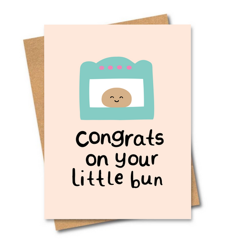 Congrats on your little bun