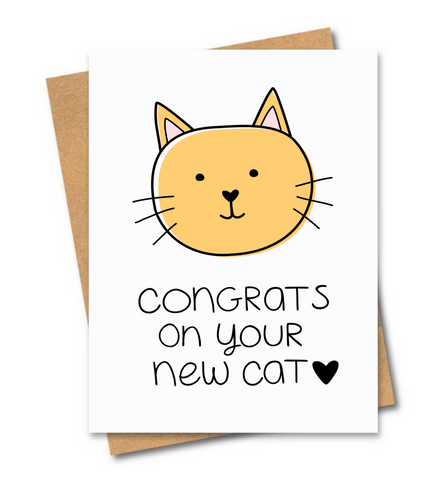 Congrats On Your New Cat