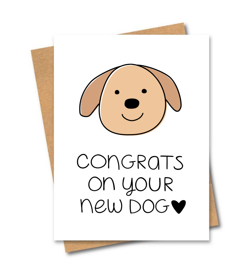 Congrats On Your New Dog