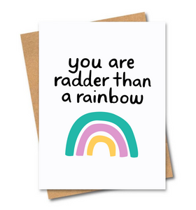Radder Than a Rainbow