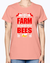 Load image into Gallery viewer, Gildan Ladies Missy T-Shirt 16 colors.   I Just Want To Farm Bees