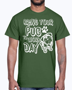 Men's Gildan Ultra Cotton T-Shirt  Bring your  pug to work day