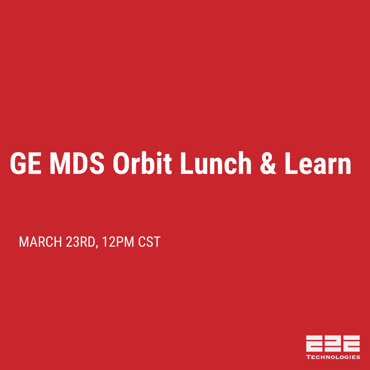 GE MDS Orbit Platform Lunch & Learn
