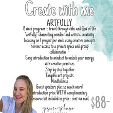 ARTFULLY -8 week program of creation- channeling our energy and mindset