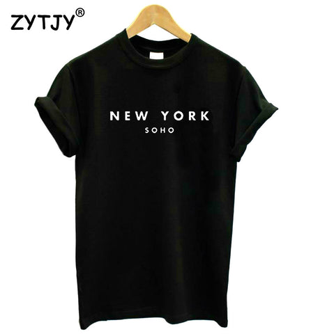New York Soho Letter Women tshirts Cotton Casual Funny T Shirt For Lady Top Tee Hipster Black White Gray Drop Ship Z-253