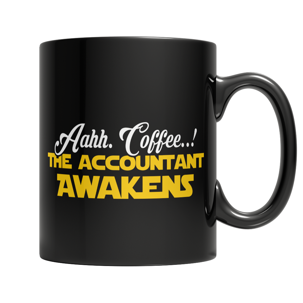 Limited Edition - Aahh Coffee..! The Accountant Awakens Black Mug