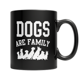 Limited Edition: Dogs are Family Pet Black Mug