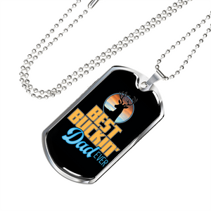 Don't Forget Dad - Birthday or Christmas Gift Best Buckin Dad Dog Tag with Free Engraving
