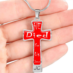 Jesus Cross Necklace He Died for us