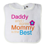 Daddy and I Agree Mommy is the best