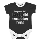 I'm Proof that Daddy Did Something Right- Boy
